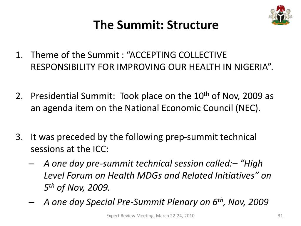 The Summit: Structure