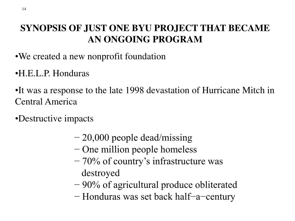 SYNOPSIS OF JUST ONE BYU PROJECT THAT BECAME AN ONGOING PROGRAM