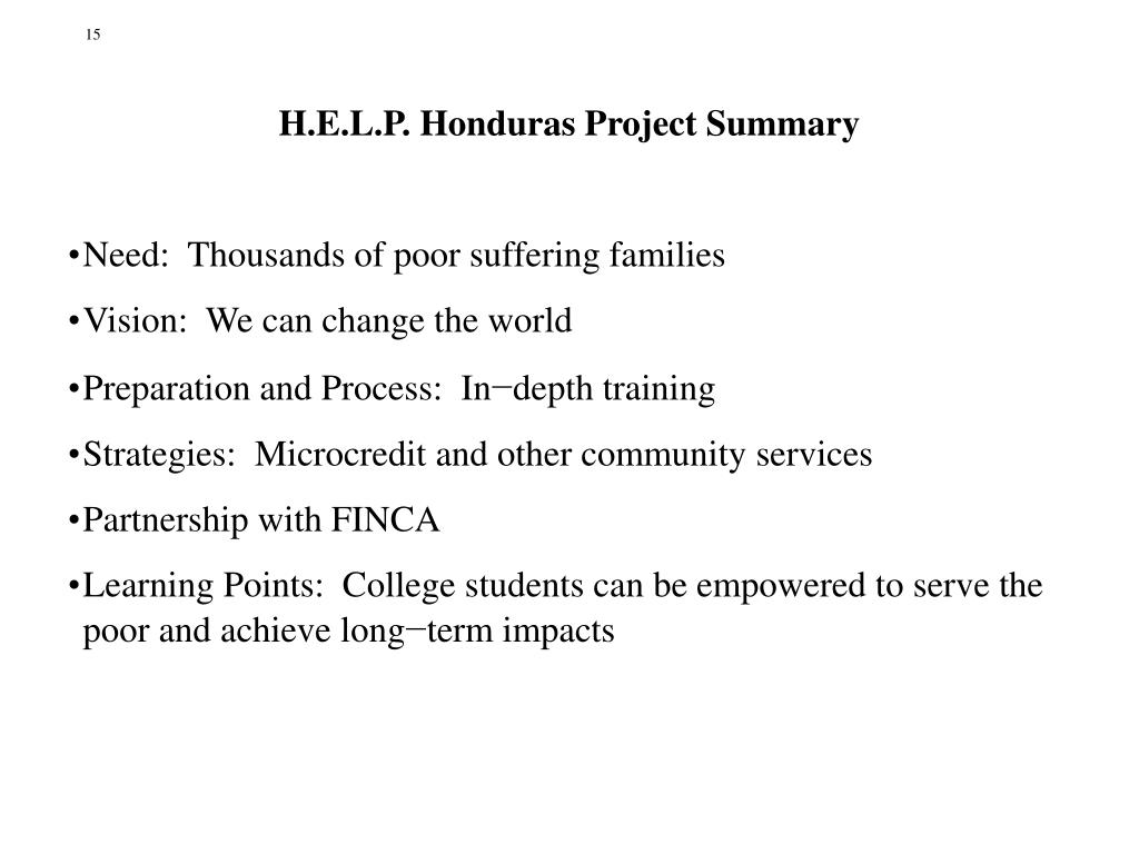 H.E.L.P. Honduras Project Summary