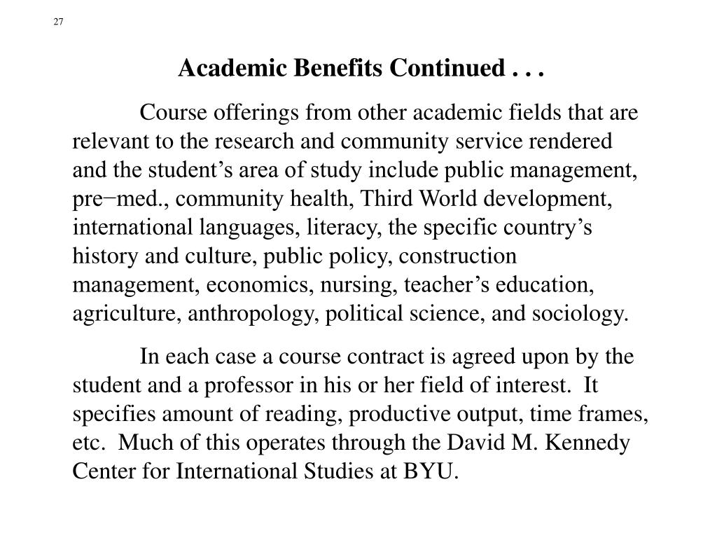 Academic Benefits Continued . . .