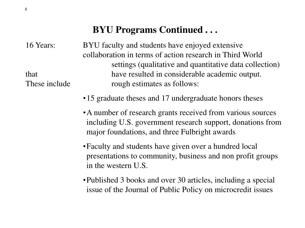 BYU Programs Continued . . .