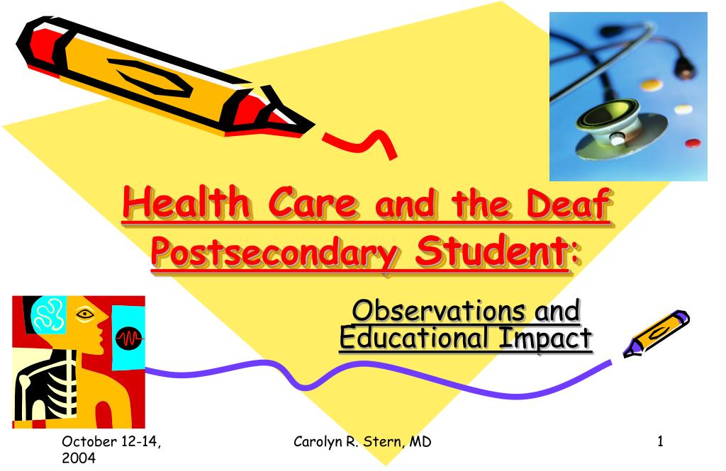 health care and the deaf postsecondary student l.