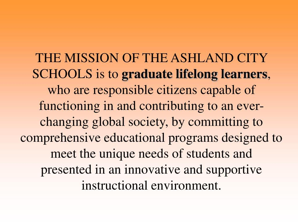THE MISSION OF THE ASHLAND CITY SCHOOLS is to