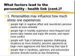 what factors lead to the personality health link cont