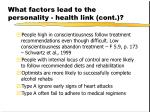 what factors lead to the personality health link cont24