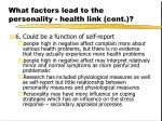 what factors lead to the personality health link cont26