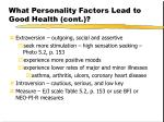 what personality factors lead to good health cont