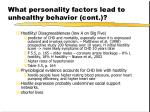 what personality factors lead to unhealthy behavior cont17