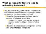 what personality factors lead to unhealthy behavior