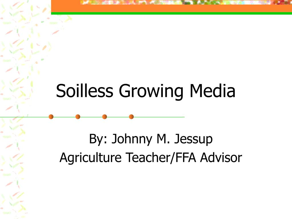 soilless growing media l.