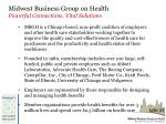 midwest business group on health powerful connections vital solutions