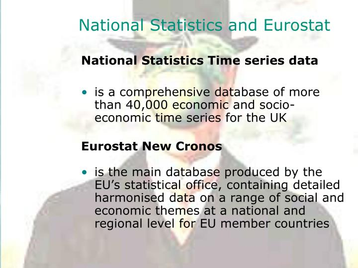 National Statistics and Eurostat