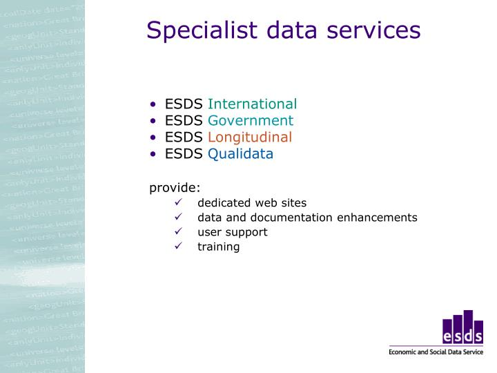 Specialist data services