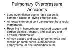 pulmonary overpressure accidents