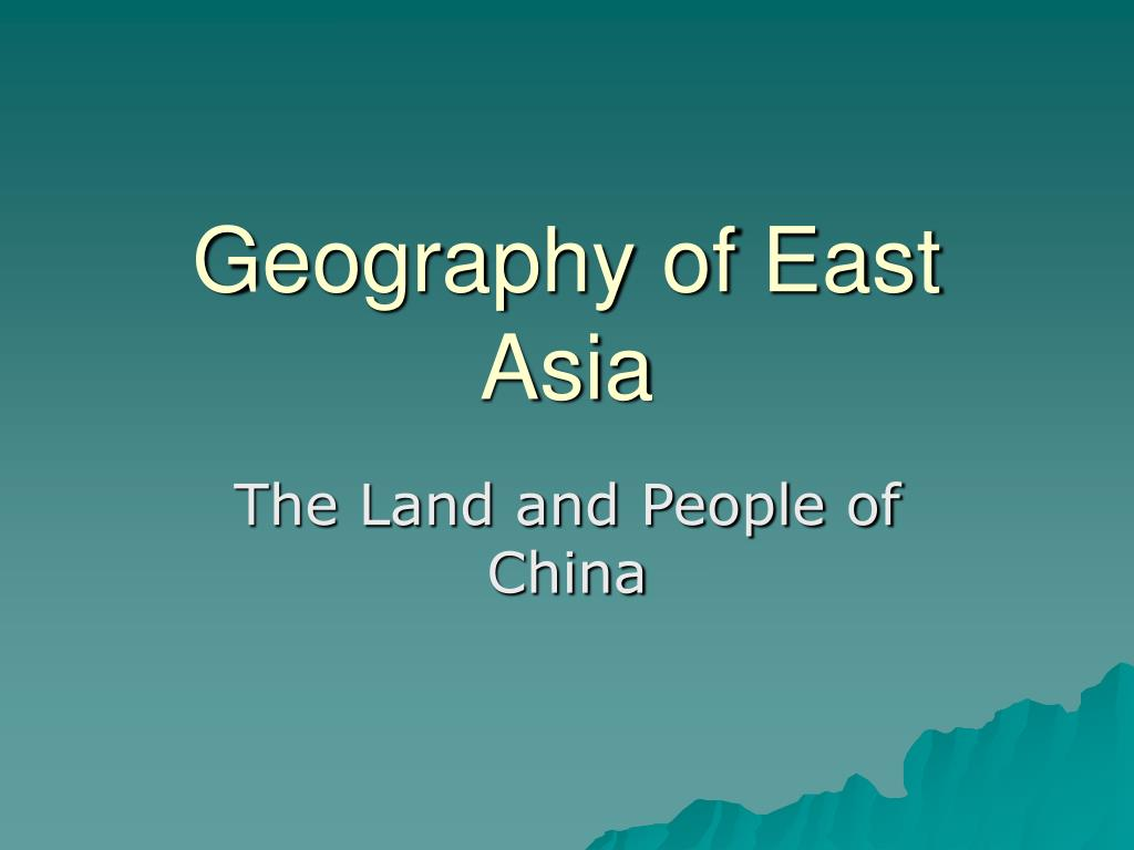 geography of east asia l.