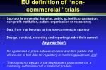 eu definition of non commercial trials