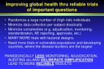 improving global health thru reliable trials of important questions