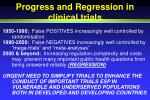 progress and regression in clinical trials
