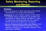 safety monitoring reporting and review