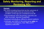 safety monitoring reporting and reviewing aes
