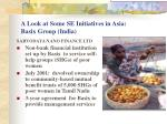 a look at some se initiatives in asia basix group india13