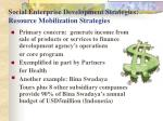 social enterprise development strategies resource mobilization strategies