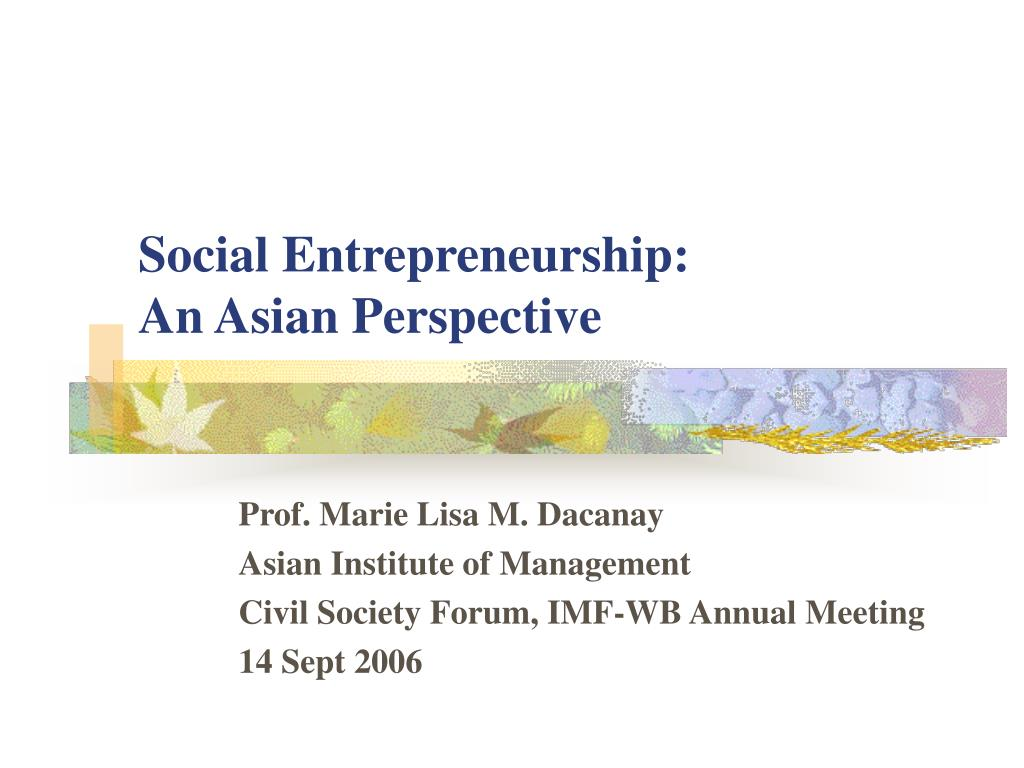 social entrepreneurship an asian perspective l.