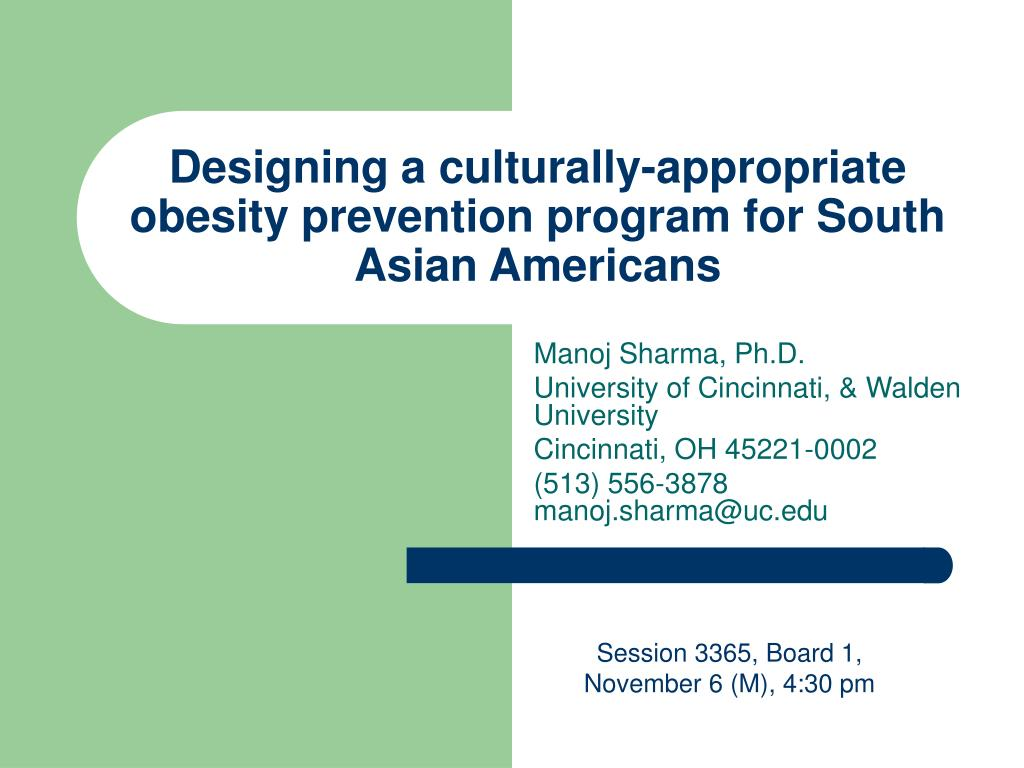 designing a culturally appropriate obesity prevention program for south asian americans l.