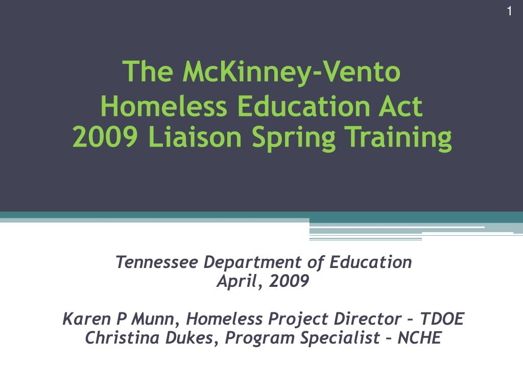 the mckinney vento homeless education act 2009 liaison spring training l.