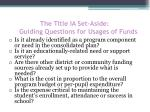 the title ia set aside guiding questions for usages of funds