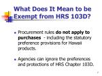 what does it mean to be exempt from hrs 103d