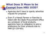 what does it mean to be exempt from hrs 103d8