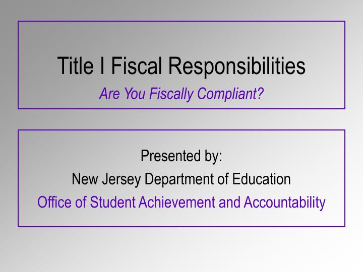 title i fiscal responsibilities n.