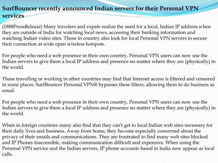 SurfBouncer recently announced Indian servers for their Personal VPN services