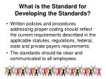 what is the standard for developing the standards