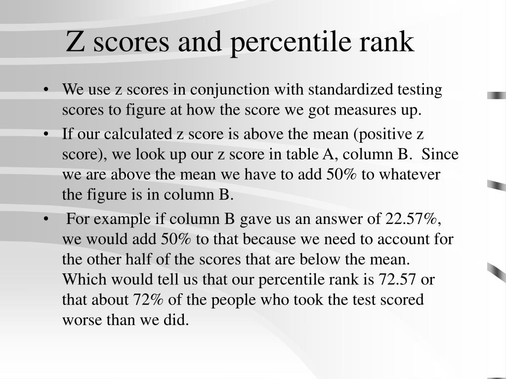 Z scores and percentile rank