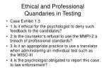 ethical and professional quandaries in testing