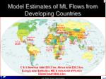 model estimates of ml flows from developing countries1