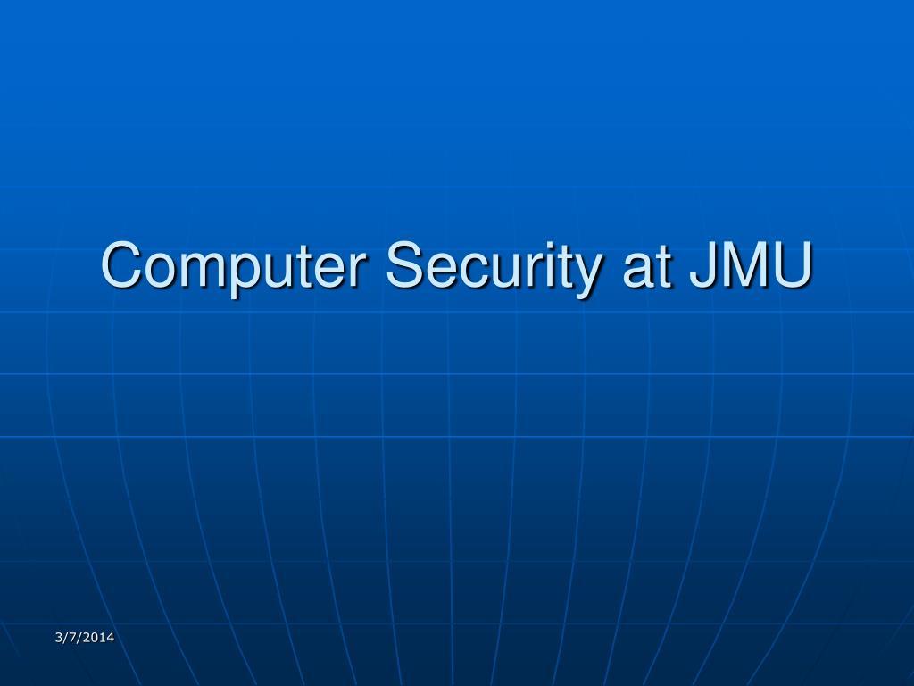 computer security at jmu l.