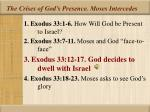 the crises of god s presence moses intercedes15