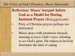the crises of god s presence moses intercedes26