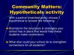 community matters hypotheticals activity
