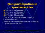 non participation in sport exercise