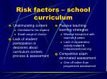 risk factors school curriculum