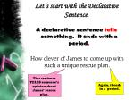 let s start with the declarative sentence4