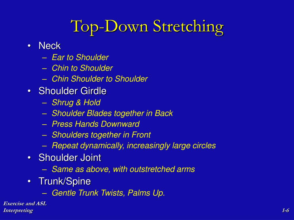 Top-Down Stretching