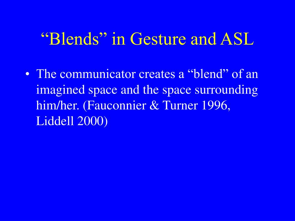 """Blends"" in Gesture and ASL"