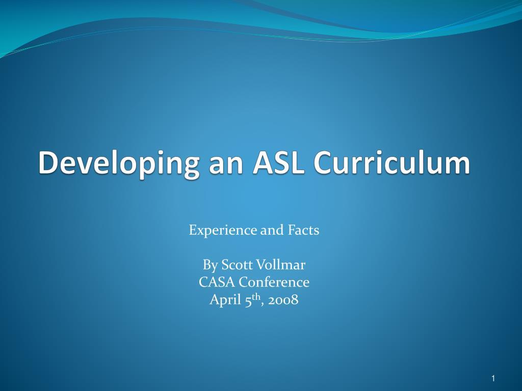 developing an asl curriculum l.
