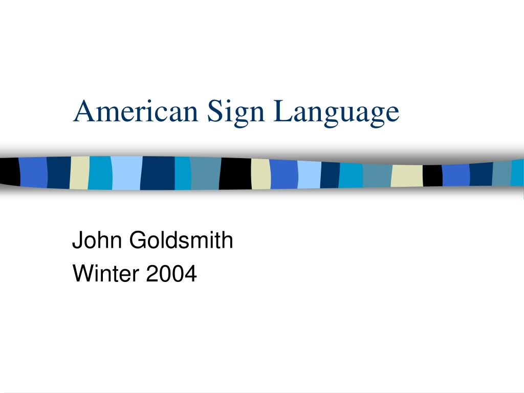 american sign language l.