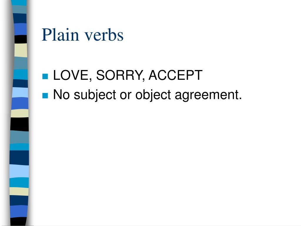 Plain verbs